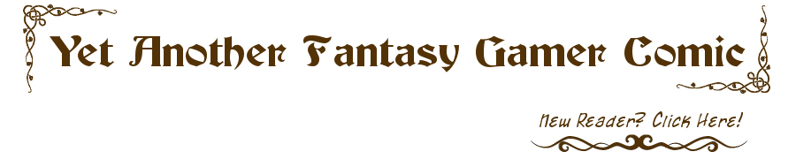 Yet Another Fantasy Gamer Comic: Your daily Dungeons and Dragons parody webcomic!